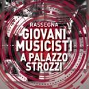 A Palazzo Strozzi a Firenze risuona la musica dei giovani talenti